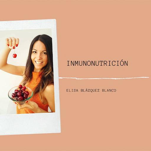 7 Conceptos clave sobre Inmunonutrición por Elisa Blázquez